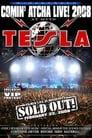 Watch Tesla: Comin' Atcha Live! 2008 Online HD