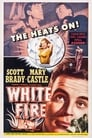 White Fire (1953)