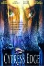 Cypress Edge (2000) Movie Reviews