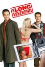 El weekend (2005) The Long Weekend