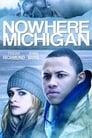 Nowhere, Michigan