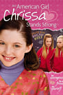 An American Girl: Chrissa Stands Strong 2009