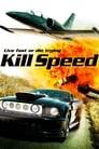 Kill Speed Streaming Complet Gratuit ∗ 2010