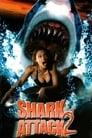 مترجم أونلاين و تحميل Shark Attack 2 2001 مشاهدة فيلم