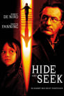 Hide and Seek – Du kannst dich nicht verstecken (2005)