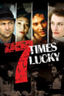 Seven Times Lucky (2004) Movie Reviews