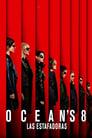 Oceans 8 Las Estafadoras