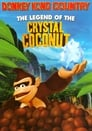 Regarder Donkey Kong Country : The Legend Of The Crystal Coconut (1999), Film Complet Gratuit En Francais