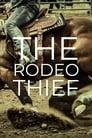 مترجم أونلاين و تحميل The Rodeo Thief 2021 مشاهدة فيلم