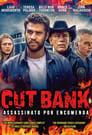 Cut Bank – Assassinato Por Encomenda