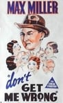 Don't Get Me Wrong (1937) Movie Reviews