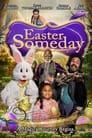 Easter Someday (2021)
