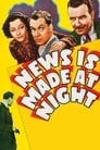 News Is Made at Night (1939) Movie Reviews