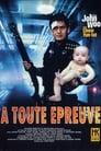 Voir La Film À Toute épreuve ☑ - Streaming Complet HD (1992)