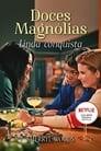 Doces Magnólias