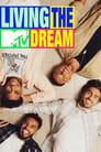 مترجم أونلاين وتحميل كامل MTV's Living the Dream مشاهدة مسلسل