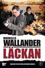 Wallander 20 – Läckan (2009)