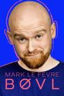 Mark Le Fêvre – BØVL (2019)