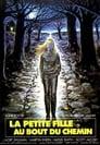 Regarder, La Petite Fille Au Bout Du Chemin 1976 Streaming Complet VF En Gratuit VostFR