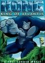 مترجم أونلاين و تحميل Kong: King of Atlantis 2005 مشاهدة فيلم