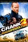 😎 Crank 2. - Magasfeszültség #Teljes Film Magyar - Ingyen 2009