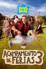 مترجم أونلاين و تحميل Luccas Neto em: Acampamento de Férias 3 2021 مشاهدة فيلم