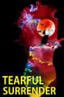 Poster for Tearful Surrender