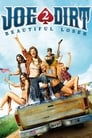 Joe Dirt 2: Beautiful Loser (2015) (V) Movie Reviews