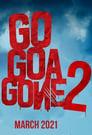 مترجم أونلاين و تحميل Go Goa Gone 2 2021 مشاهدة فيلم