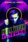 Убий своїх друзів (2015)