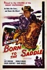 Poster for Born to the Saddle