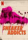 Sneaker Addicts (2020)