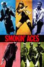 Smokin' Aces (2006) Movie Reviews