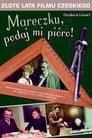Poster for Marečku, podejte mi pero!