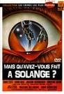 Regarder, Mais... Qu'avez Vous Fait à Solange 1972 Streaming Complet VF En Gratuit VostFR