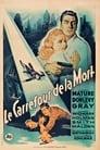 Le Carrefour De La Mort Voir Film - Streaming Complet VF 1947