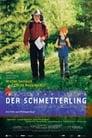 Der Schmetterling (2002)