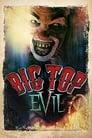 Big Top Evil 2019