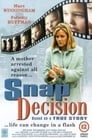 Poster for Snap Decision