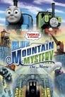 Thomas & Friends: Blue Mountain Mystery (2012)