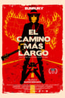 [Voir] El Camino Más Largo 2016 Streaming Complet VF Film Gratuit Entier