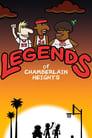 Legends of Chamberlain Heights