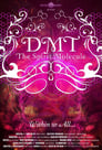 Poster for DMT: The Spirit Molecule