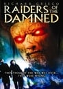 Raiders of the Damned (2007)