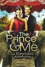 The Prince & Me 4: The Elephant Adventure (2010)