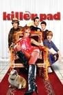 Killer Pad (2008)