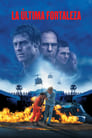 La Última Fortaleza (2001)