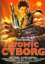 Atomic Cyborg Voir Film - Streaming Complet VF 1986