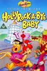 Hollyrock-a-Bye Baby (1993)