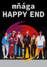 Poster for Mňága - Happy End